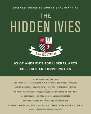 The Hidden Ivies, 3rd Edition: 50 Top Colleges