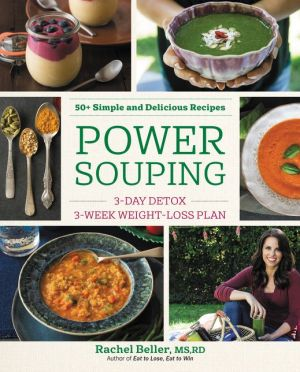Power Souping: 3-Day Detox, 3-Week Weight-Loss Plan