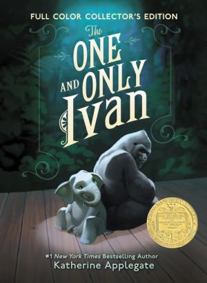 The One and Only Ivan Full-Color Collector's Edition: My Story