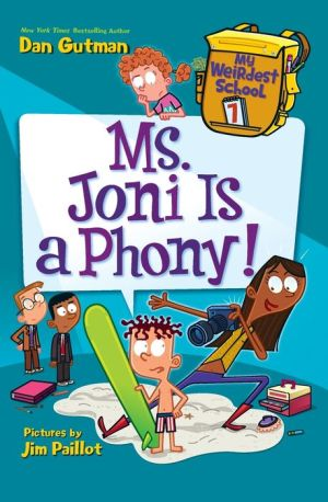 My Weirdest School #7: Ms. Joni Is a Phony!