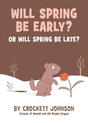 Will Spring Be Early? Or Will Spring Be Late?