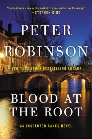 Blood at the Root: An Inspector Banks Novel