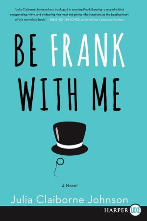 Be Frank With Me LP: A Novel