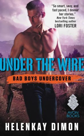 Under the Wire: Bad Boys Undercover