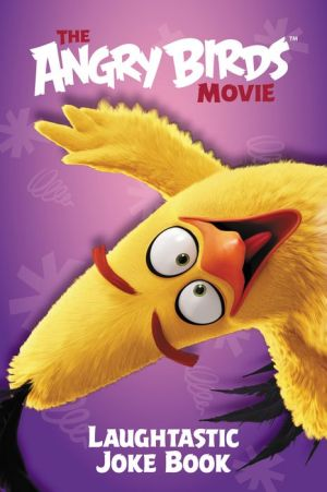 The Angry Birds Movie: Laughtastic Joke Book