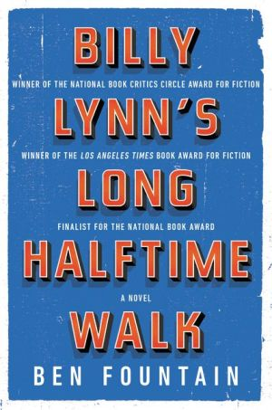 Billy Lynn's Long Halftime Walk Deluxe Edition: A Novel