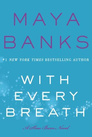 With Every Breath: A Slow Burn Novel