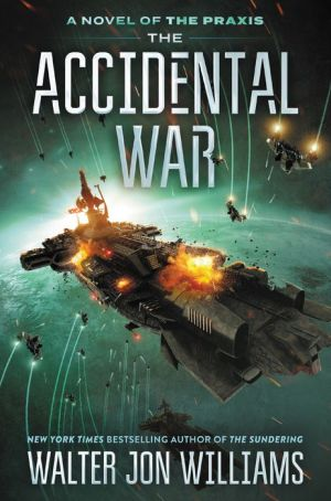 The Accidental War: A Novel