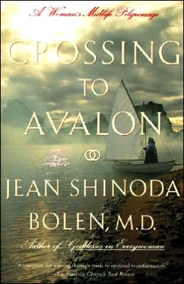 Crossing to Avalon: Woman's Midlife Pilgrimage, A