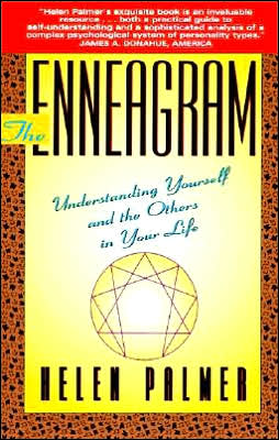 The Enneagram: Understanding Yourself & Others in Your Life