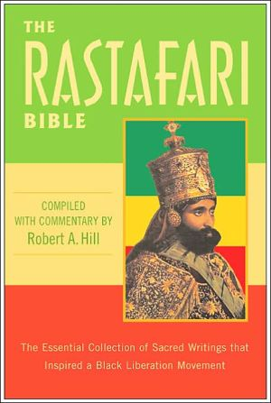 Book Rastafari Bible: The Essential Collection of Sacred Writings That Inspired a Black Liberation Movement