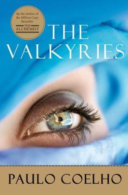 The Valkyries by Paulo Coelho (2012, Paperback)