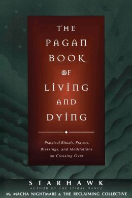 Pagan Book of Living and Dying