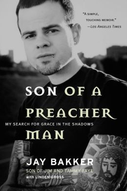 Son of a Preacher Man: My Search for Grace in the Shadows