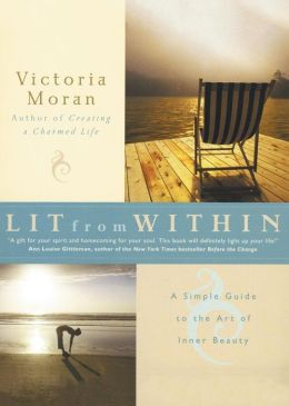 Lit from within the simple guide to life long radiance for Simple guide to a minimalist life