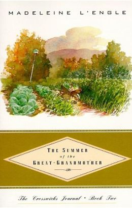 The Summer of the Great-Grandmother (Crosswicks Journal Series #2)