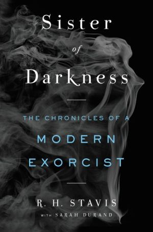 Book Sister of Darkness: The Chronicles of a Modern Exorcist