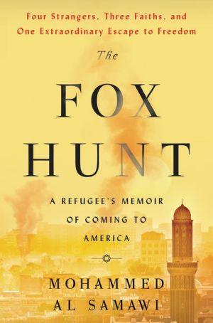 Book The Fox Hunt: A Refugee's Memoir of Coming to America
