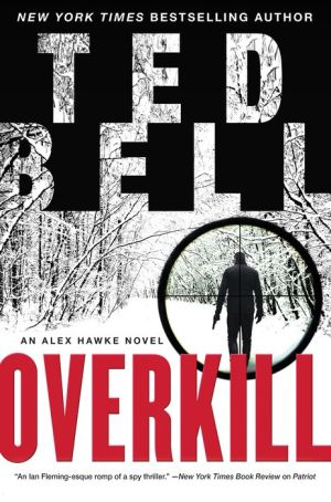 Overkill: An Alex Hawke Novel