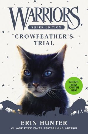 Book Warriors Super Edition: Crowfeather's Trial