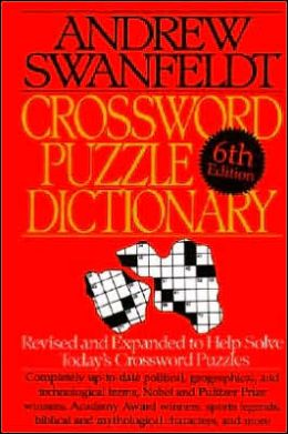 Crossword Puzzle Dictionary: The Information You Need to Solve Today's Crossword...