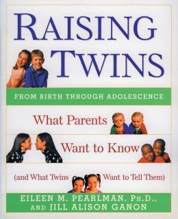 Raising Twins: What Parents Want to Know (and What Twins Want to Tell Them)