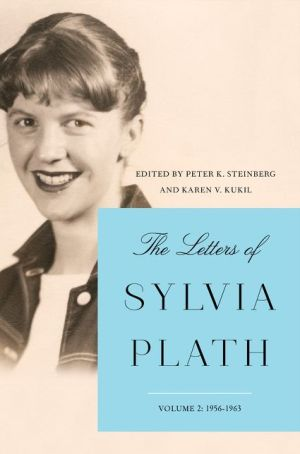 Book The Letters of Sylvia Plath Vol 2: 1956-1963