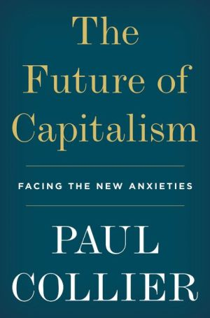 Book The Future of Capitalism: Facing the New Anxieties