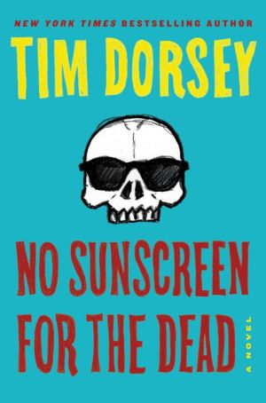 Book No Sunscreen for the Dead: A Novel