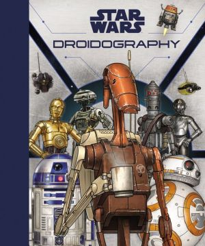 Book Star Wars: Droidography