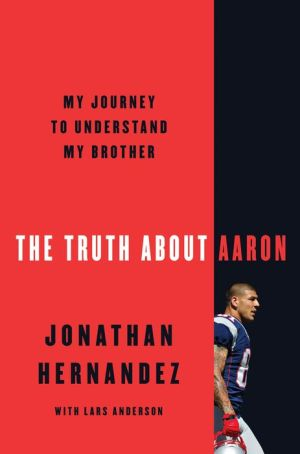 Book The Truth About Aaron: My Journey to Understand My Brother