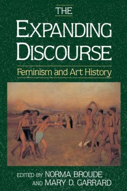 The Expanding Discourse: Feminism & Art History