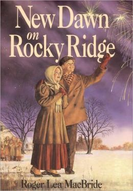 New Dawn on Rocky Ridge: (Little House Series: The Rocky Ridge Years)