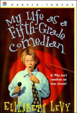 My Life As a Fifth-Grade Comedian