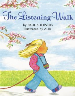 Listening Walk (Let's-Read-and-Find-out Science Book)