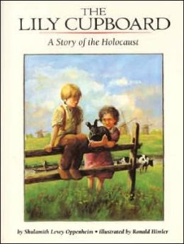 Lily Cupboard: A Story of the Holocaust
