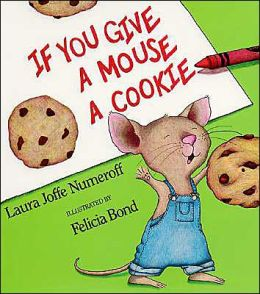 If You Give a Mouse a Cookie (Big Book)