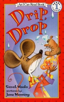 Drip, Drop (I Can Read Book 1 Series)