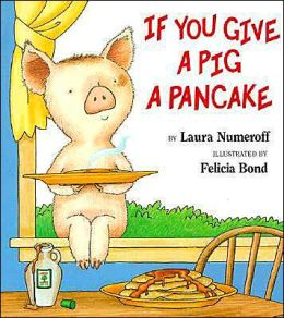 If You Give a Pig a Pancake (Big Book)