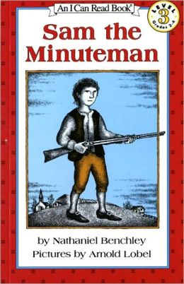 Sam the Minuteman (I Can Read Book Series: Level 3)