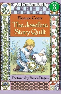 The Josefina Story Quilt (I Can Read Book Series: Level 3)
