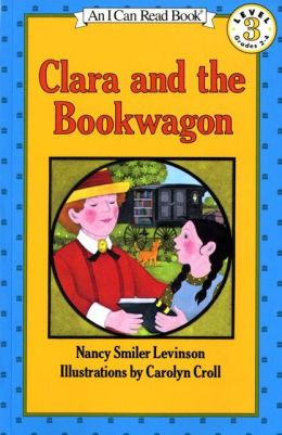 Clara and the Bookwagon: (I Can Read Book Series: Level 3)