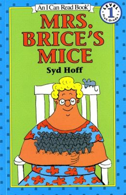 Mrs. Brice's Mice (I Can Read Book Series: Level 1)