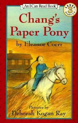 Chang's Paper Pony (I Can Read Book Series: Level 3)