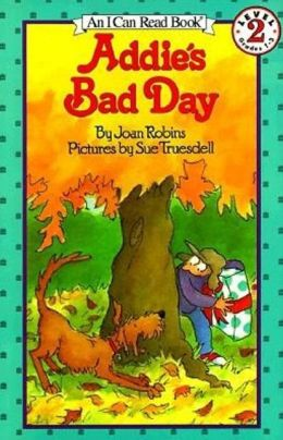 Addie's Bad Day (I Can Read Book Series: Level 2)