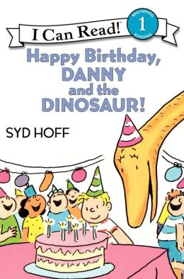 Happy Birthday, Danny and the Dinosaur! (I Can Read Book Series: Level 1)