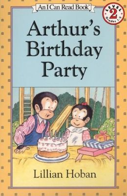 Arthur's Birthday Party (I Can Read Book 2 Series)