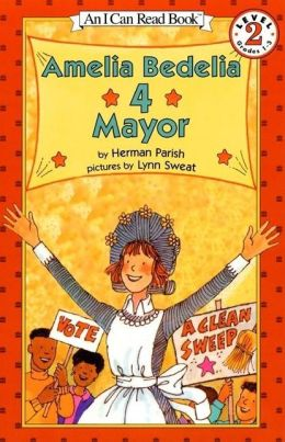Amelia Bedelia 4 Mayor (I Can Read Book 2 Series)