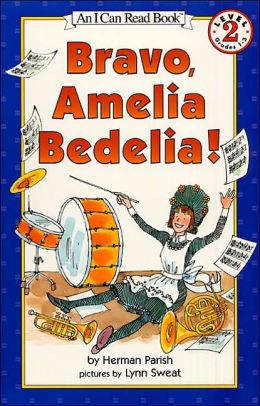 Bravo, Amelia Bedelia! (I Can Read Book 2 Series)