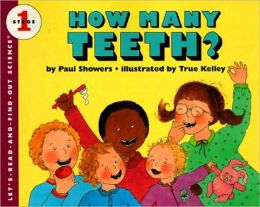 How Many Teeth? (Let's-Read-and-Find-out Science Book)